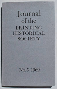 Journal of the Printing Historical Society, No. 5, 1969