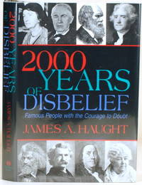 2000 YEARS OF DISBELIEF Famous People with the Courage to Doubt