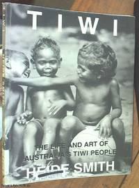 image of Tiwi; The Life and Art of Australia's Tiwi People