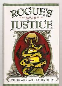 ROGUE'S JUSTICE [A MICHAEL CAROLINA MYSTERY]