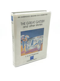 The Great Gatsby and Other Stories: An Unabridged Reading on 6 Cassettes