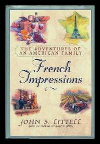 image of FRENCH IMPRESSIONS - The Adventures of an American Family