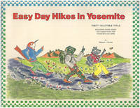 Easy Day Hikes in Yosemite: Twenty Enjoyable Trails with Suggestions for Hiking with Children
