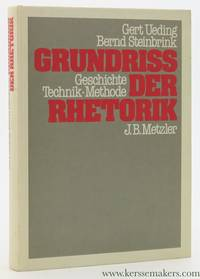 Grundriß der Rhetorik. Geschichte. Technik. Methode. [ 2. Aufl.]
