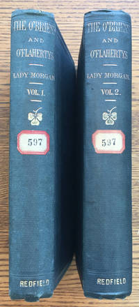 The O'Briens and the O'Flahertys, A National Tale, in two volumes by )  Sydney Owenson; R. Shelton Mackenzie (ed - Hardcover - First American edition - 1856 - from Shadyside Books and Biblio.com.au