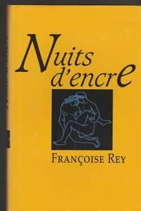 Nuits d'encre [Relié] by Rey, Françoise