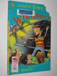 Whoppers - Aussie Bites Series by Moya Simons - Paperback - Reprint - 1999 - from Manyhills Books and Biblio.com