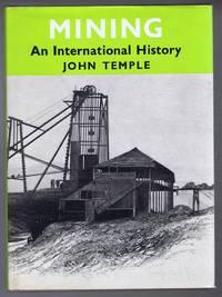Mining, an International History