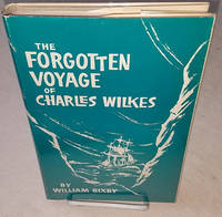 THE FORGOTTEN VOYAGE OF CHARLES WILKES