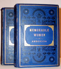 Memorable Women of the Puritan Times Volumes I and II
