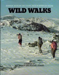 image of Wild Walks : Mountain, Moorland and Coastal Walks in Britain and Ireland