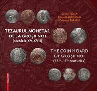 image of The Coin Hoard of Grossii Noi (15th - 17th Centuries)
