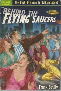 Behind the Flying Saucers by  Frank Scully - Paperback - . - 1951 - from John McCormick and Biblio.com