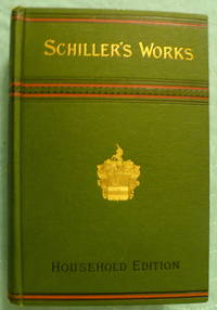 image of The Works of Frederick Schiller Volume IV (only)