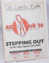 image of The Liberty Press: serving lesbian_gay Kansans since 1994 vol. 4, #12, August 1998; AIDS Walk '98; Stepping Out in the fight against HIV/AIDS