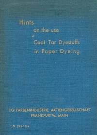 Hints on the Use of Coal -Tar Dyestuffs in Paper Dyeing