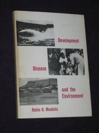 Development, Disease & the Environment. (SIGNED COPY)