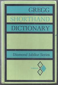 Gregg Shorthand Dictionary.  Diamond Jubilee Series