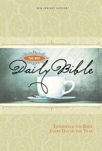 The NCV Daily Bible : Experience the Bible Every Day of the Year