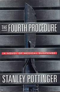 The Fourth Procedure- A Novel of Medical Procedure