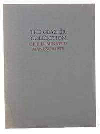 The Glazier Collection of Illuminated Manuscripts