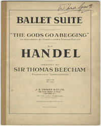 Ballet Suite The Gods Go A-Begging as performed by Diaghileff's Russian Ballet... arranged by Sir Thomas Beecham. [Piano solo]