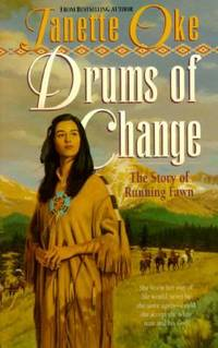 Drums of Change : The Story of Running Fawn