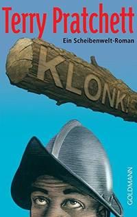 image of Klonk!: Ein Scheibenwelt-Roman