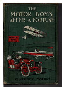 THE MOTOR BOYS AFTER A FORTUNE or The Hut on Snake Island #13.