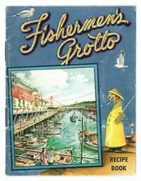 Fishermen's Grotto Recipe Book