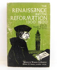 The Renaissance and The Reformation 1300-1600