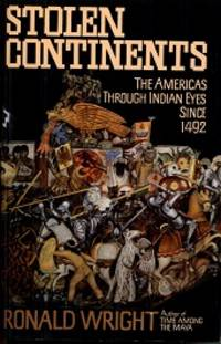 image of Stolen Continents: The Americas Through Indian Eyes Since 1492
