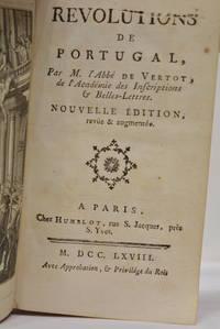 Révolutions de Portugal. Nouvelle édition, revûe et augmentée.