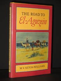The Road to El-Aguzein [SIGNED]
