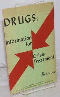 image of Drugs: Information for Crisis Treatment