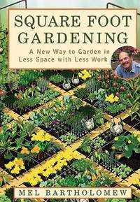 Square Foot Gardening by Mel Bartholomew - Paperback - from The Saint Bookstore (SKU: A9781579548568)