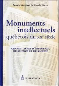 Monuments intellectuels québécois du XXe siècle.  Grands livres d'érudition, de science et de sagesse.