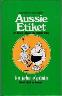 Aussie Etiket: Or Doing Things the Aussie Way