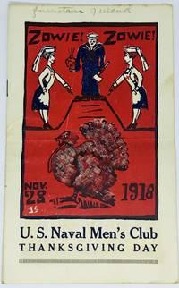 [PROGRAM] [US NAVY] Zowie! Zowie! U.S. Naval Men's Club THANKSGIVING DAY