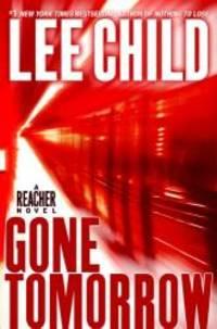 image of Gone Tomorrow (Jack Reacher, No. 13)