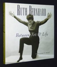 Ruth Bernhard: Between Art and Life