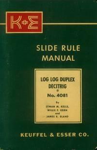 image of K & E Slide Rule Manual: Log Log Duplex Decitrig No. 481