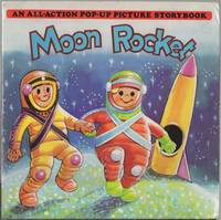 Moon Rocket: An All-Action Pop-Up Picture Storybook