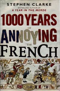 image of 1,000 Years of Annoying the French