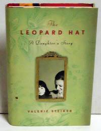 The Leopard Hat: A Daughter's Story