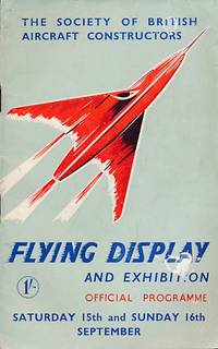 1951 Flying Display and Exhibition showing the products of Members of The Society of British Aircraft Constructors. Official Programme