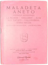 Maladeta Aneto Pirineo Aragones - La Picada: Mulleres; Alba; Els Tatats; Vallhiverna; Serrs Negra