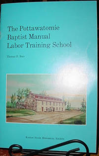 The Pottawatomie Baptist Manual Labor Training School