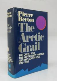 image of The Arctic Grail: The Quest for the North West Passage and the North Pole 1818-1909