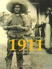 1911 - La Batalla De Ciudad Jaurez - I. La Historia